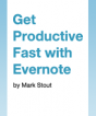 Get Productive Fast with Evernote