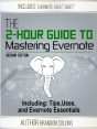 The Two Hour Guide to Mastering Evernote